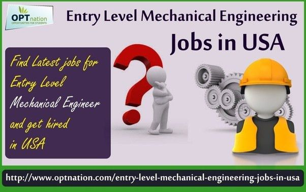 2 answers: How to get a job as entry level mechanical engineer in ...