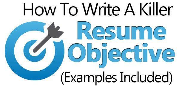 JOB WINNING 'Resume Objective' Examples