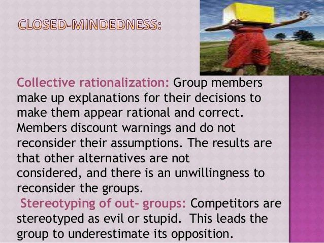 Groupthink and its impact on decision making