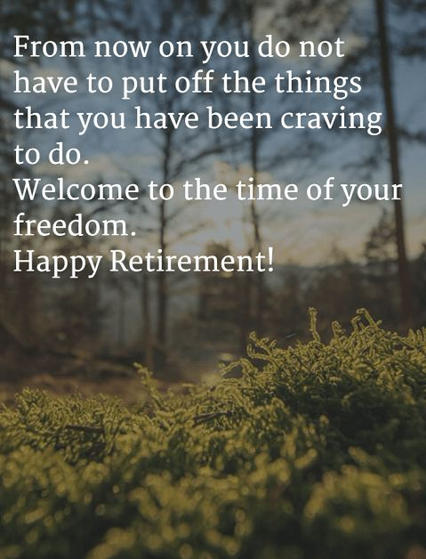 The 40 Happy Retirement Wishes ,Quotes and Images   WishesGreeting