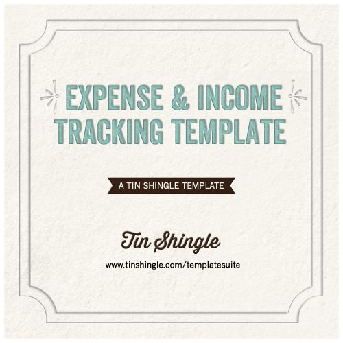 Expenses and Income Tracking Template | Tin Shingle