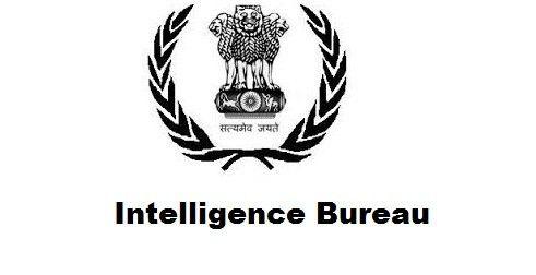 Intelligence Bureau Recruitment 2017 for 1430 Assistant Central ...