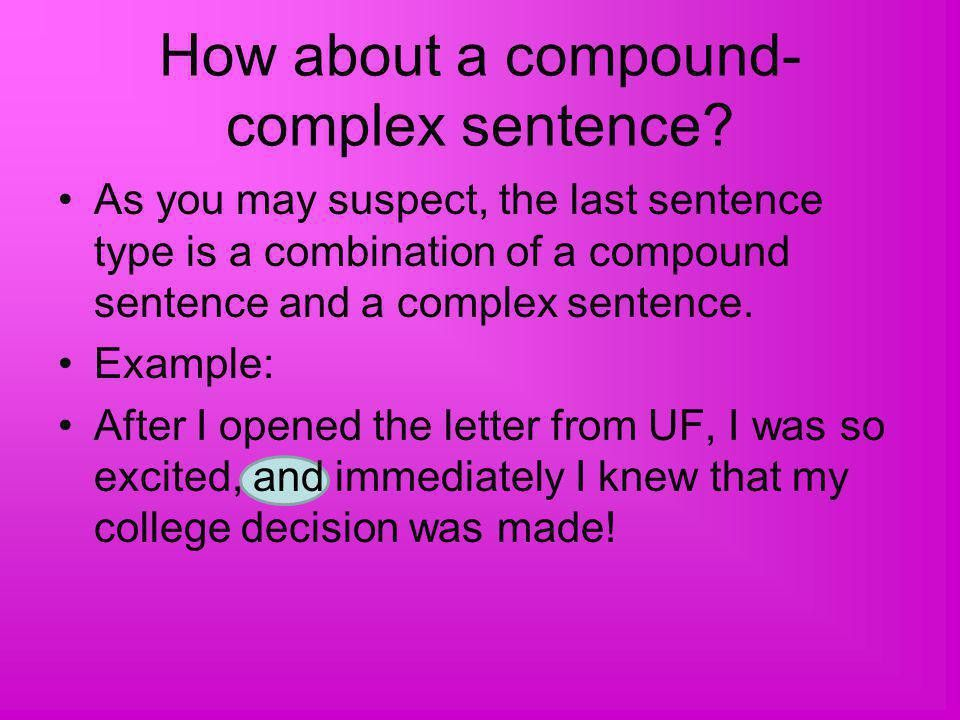 The Complex Sentence Sentence Type #3. - ppt download
