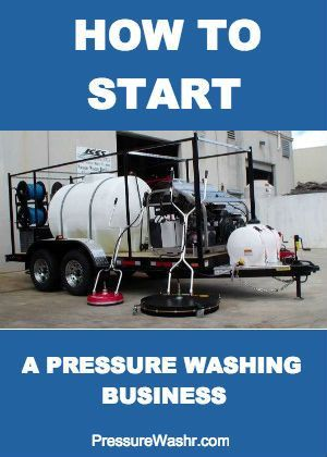How To Start A Pressure Washing Business in 5 Simple Steps