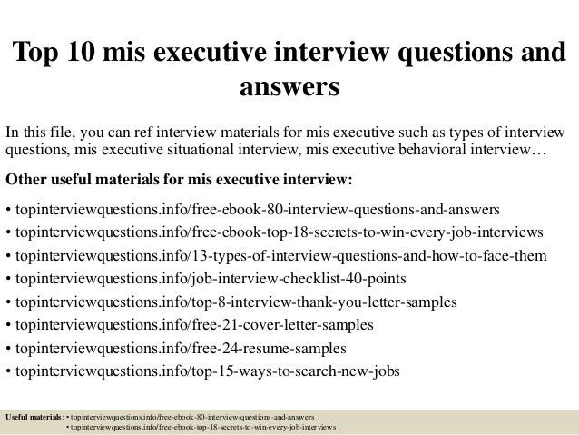 Top 10 mis executive interview questions and answers