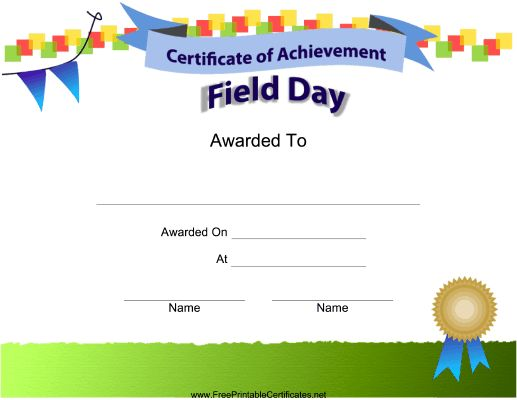 This printable certificate of achievement is to be presented to ...