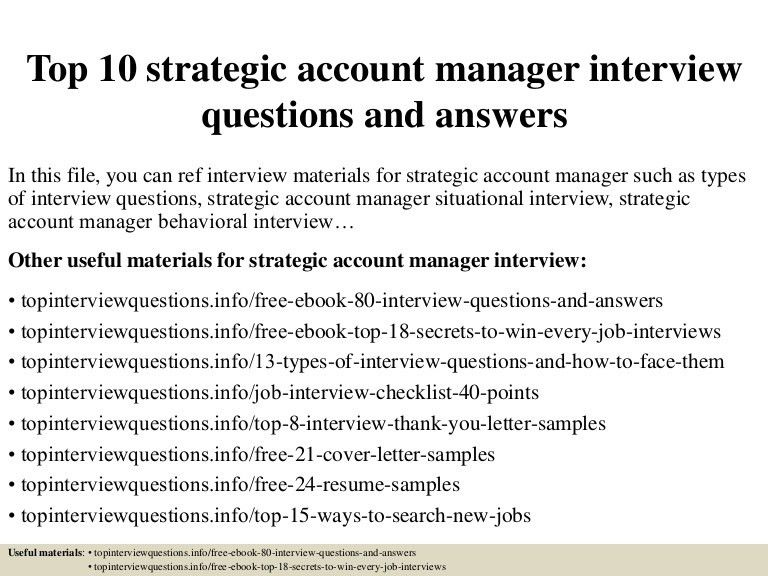 top10strategicaccountmanagerinterviewquestionsandanswers-150320183559-conversion-gate01-thumbnail-4.jpg?cb=1426894603