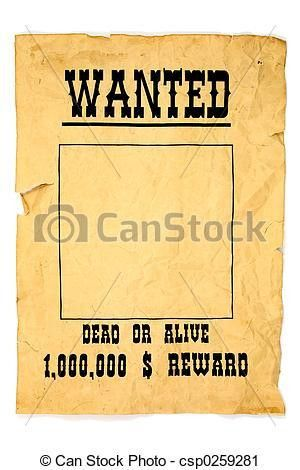 Stock Image of Old Wanted Poster - Old western blank wanted poster ...