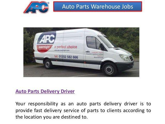 6 auto parts warehouse jobs auto parts delivery driver. job ...