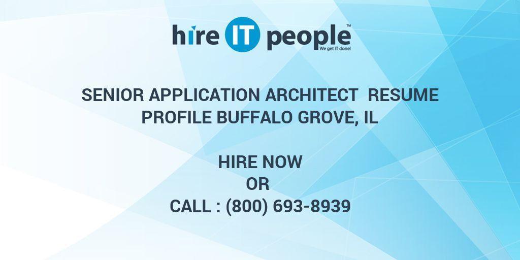 Senior Application Architect Resume Profile Buffalo Grove, IL ...