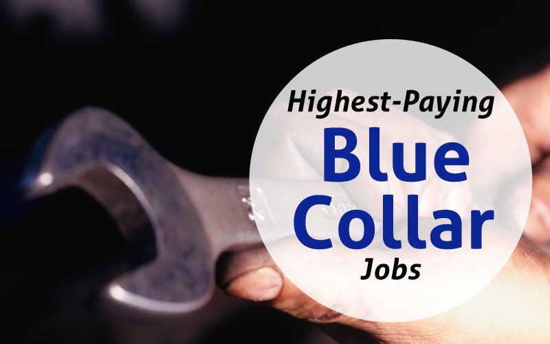 25 highest-paying blue collar jobs | National and International ...
