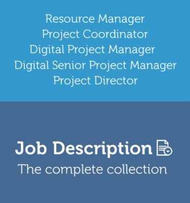 Job description: Digital Project Manager - The Digital Project Manager