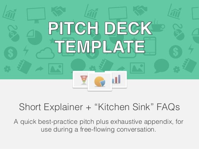Startup Pitch Deck Template: The Kitchen Sink Appendix