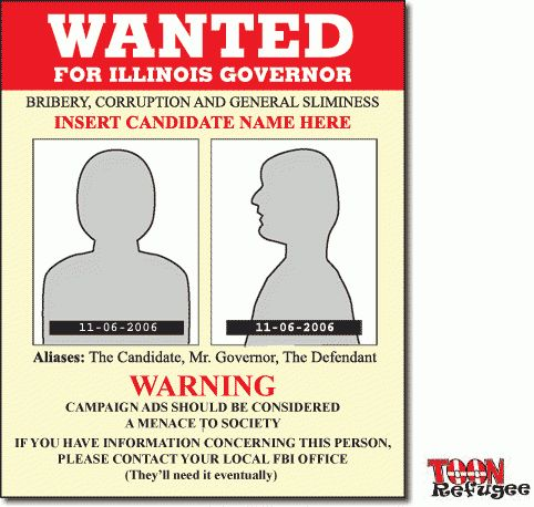 Illinois Governor Generic Campaign/Wanted Poster - TOONrefugee ...
