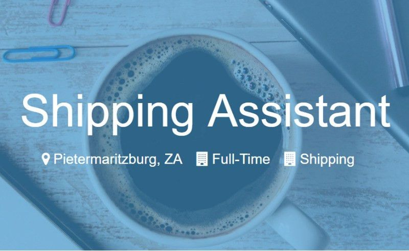 Shipping Assistant   Pietermaritzburg   Gumtree Classifieds South ...