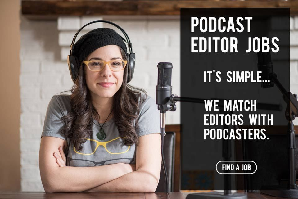Home - Podcast Editor Jobs