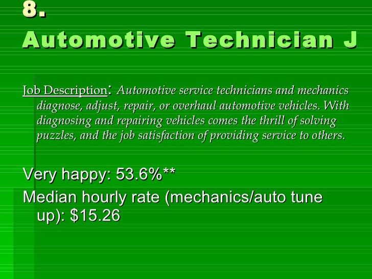 the happiest jobs in us - Auto Technician Job Description