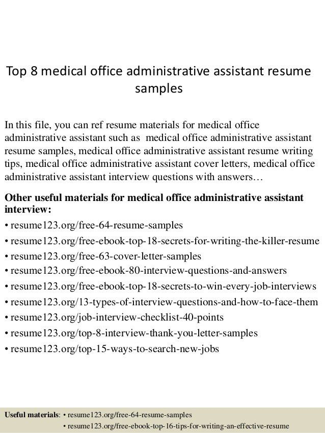 top-8-medical-office-administrative-assistant-resume-samples -1-638.jpg?cb=1431473446