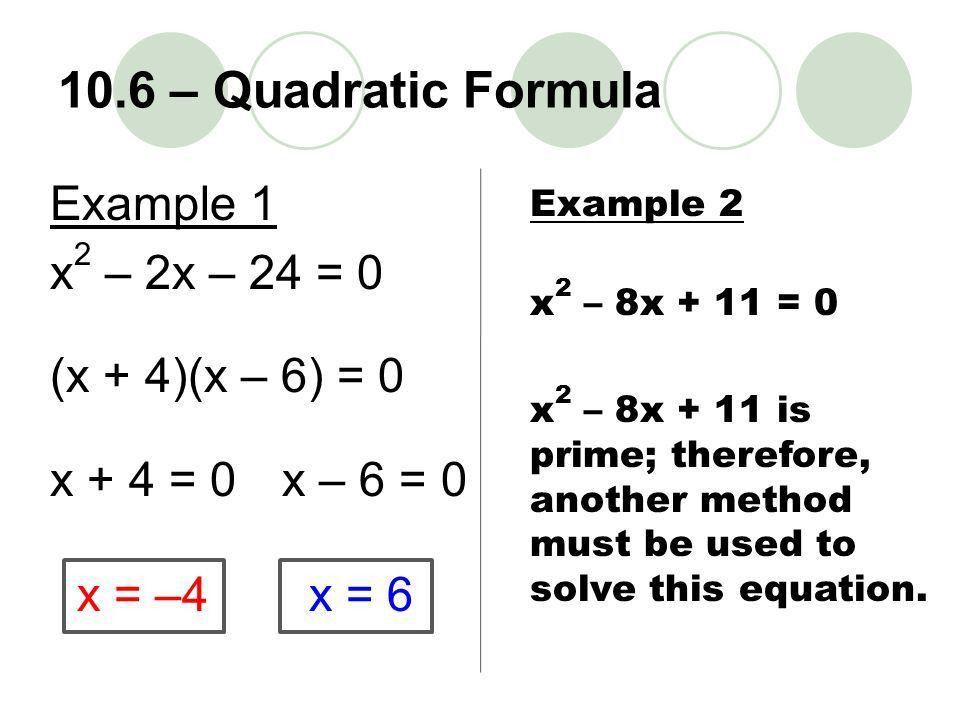 """10.6 Using the Quadratic Formula – Quadratic Formula Goals / """"I ..."""