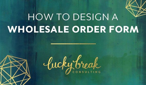 How to Design a Wholesale Order Form