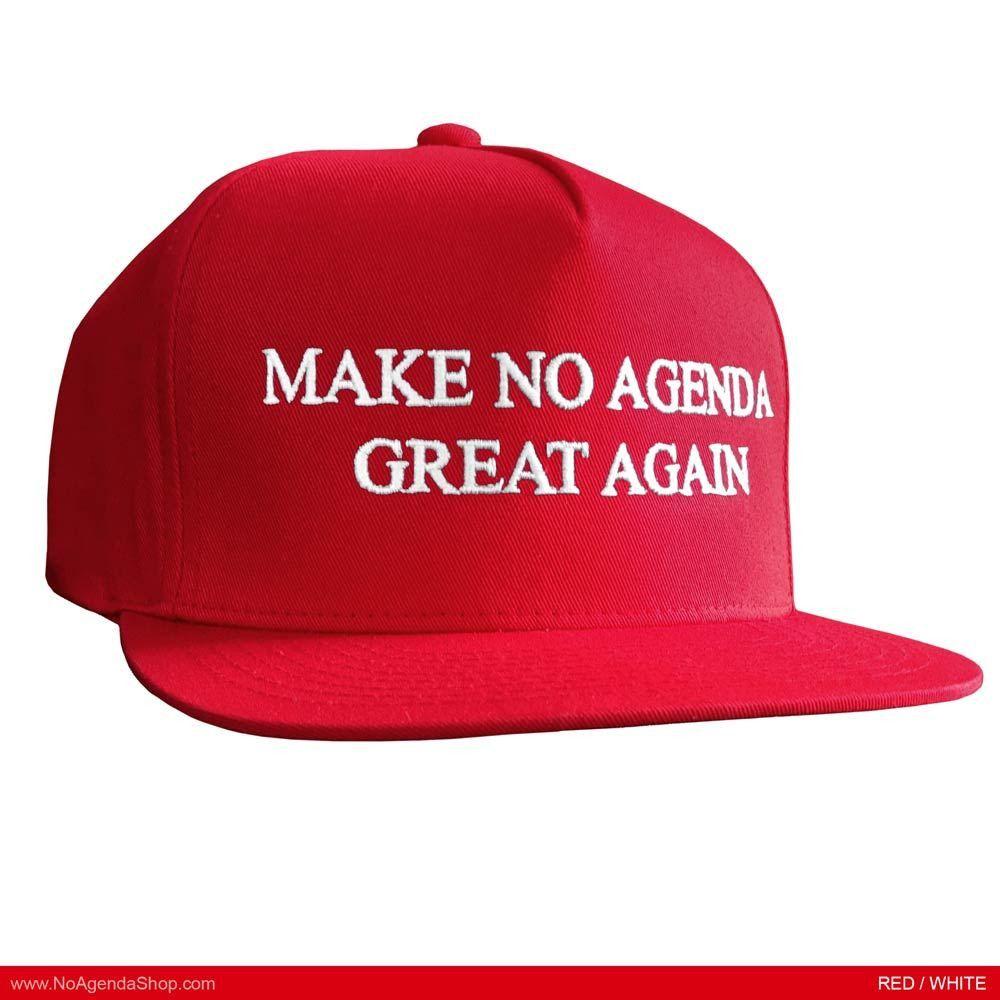 MAKE NO AGENDA GREAT AGAIN snapback hat — NO AGENDA SHOP
