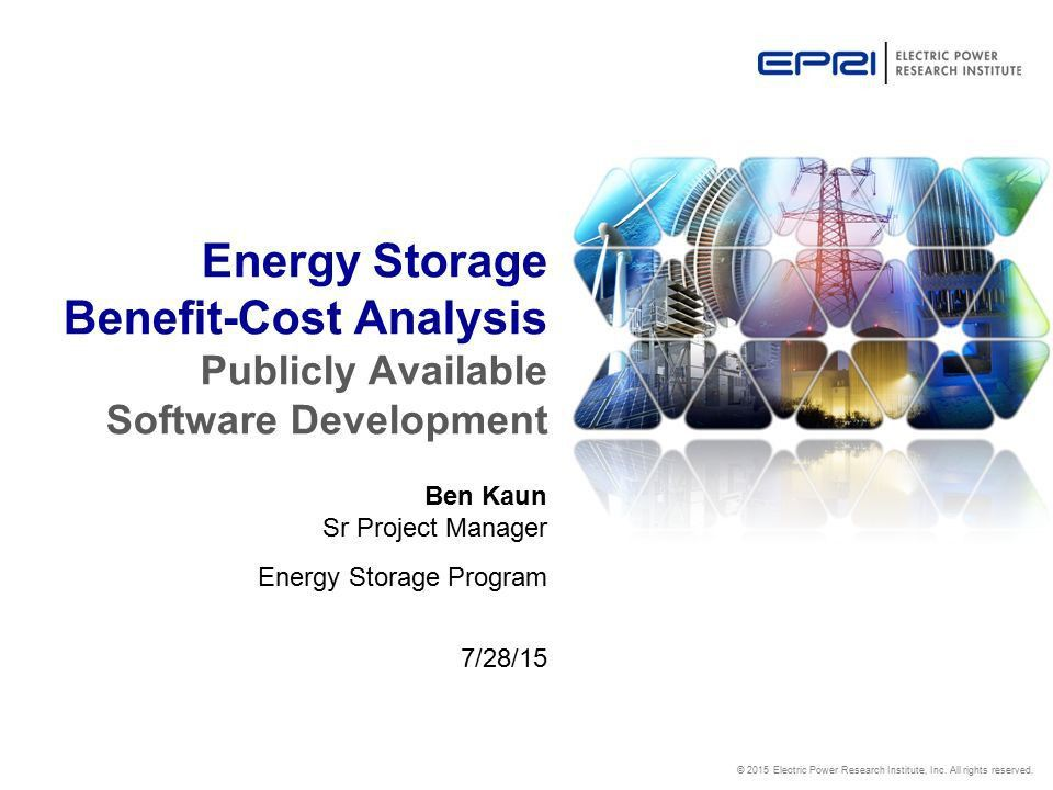 Ben Kaun Sr Project Manager Energy Storage Program 7/28/15 - ppt ...