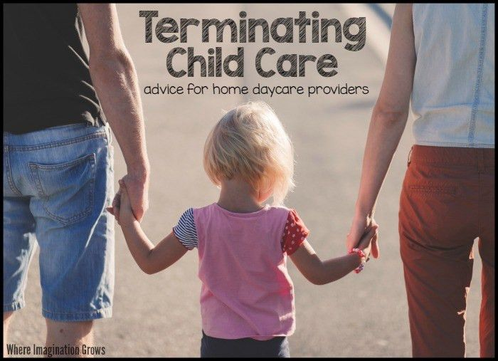Tips for Terminating Care for Home Daycare Providers - Where ...