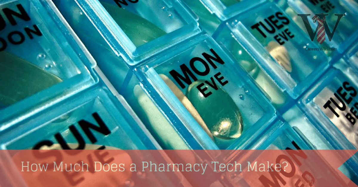 How Much Does a Pharmacy Tech Make? - Careers Wiki