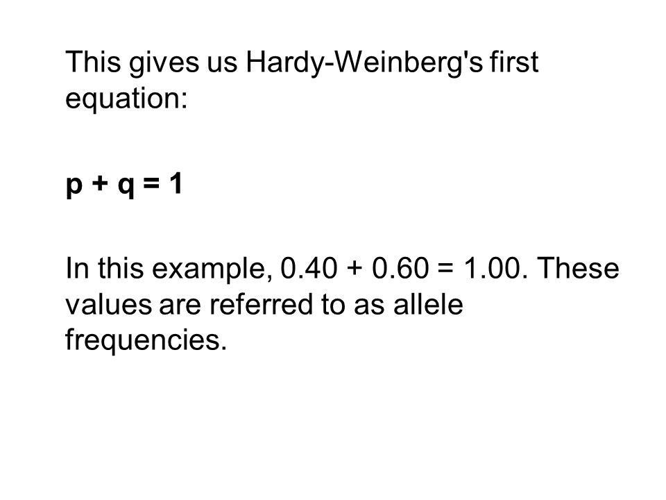 The Hardy-Weinberg Law of Genetic Equilibrium - ppt video online ...