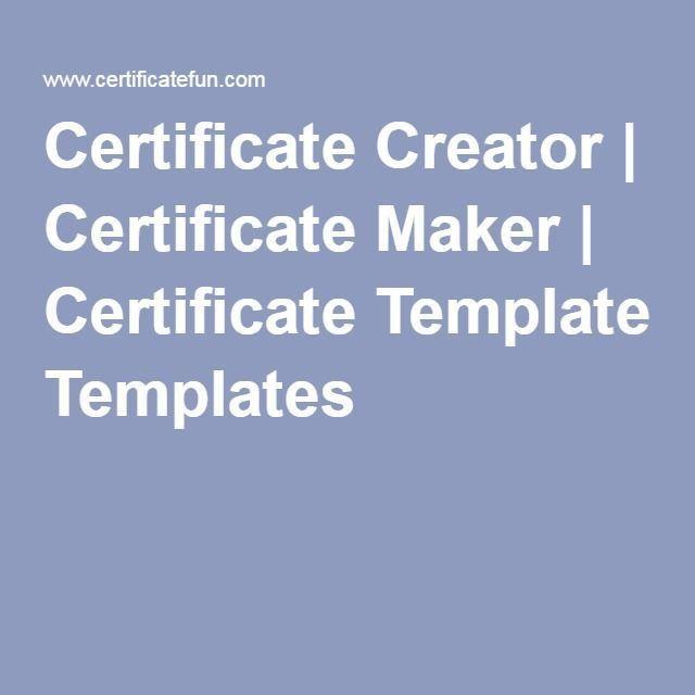 Best 25+ Certificate maker ideas on Pinterest | Free certificate ...