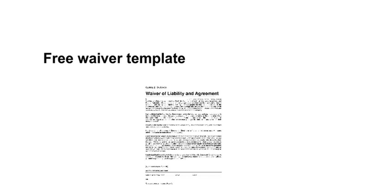 Free waiver template - Google Docs