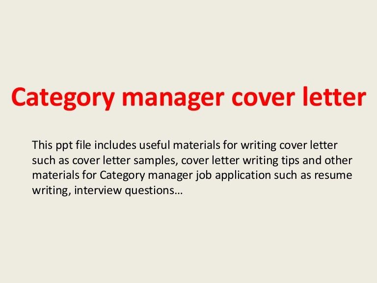 categorymanagercoverletter-140305101822-phpapp01-thumbnail-4.jpg?cb=1394014732