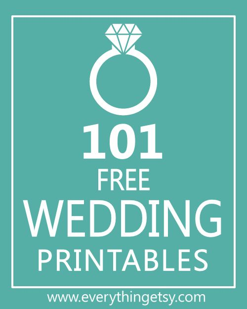 101 Wedding Printables {free} - Know someone getting married ...