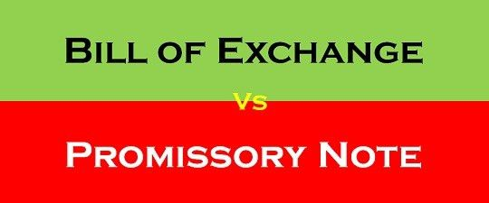 Difference Between Bill of Exchange and Promissory Note (with ...
