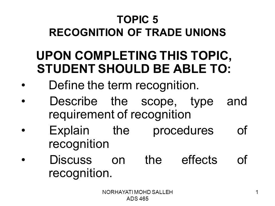 TOPIC 5 RECOGNITION OF TRADE UNIONS - ppt video online download