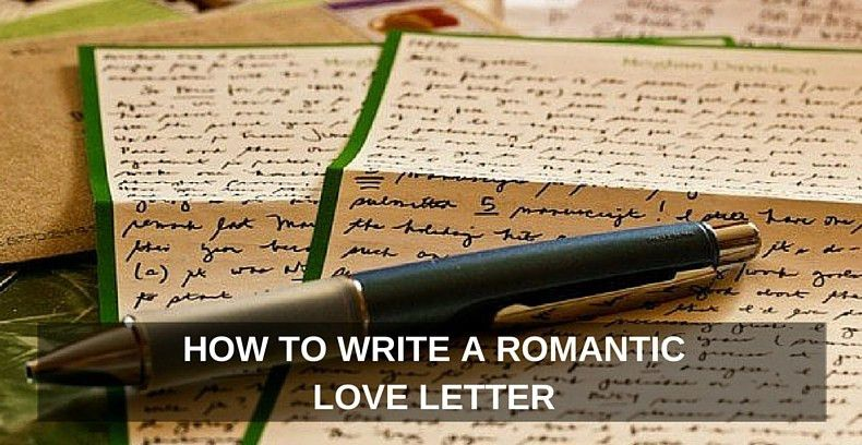 How to Write a Romantic Love Letter That Will Make Your Spouse's ...