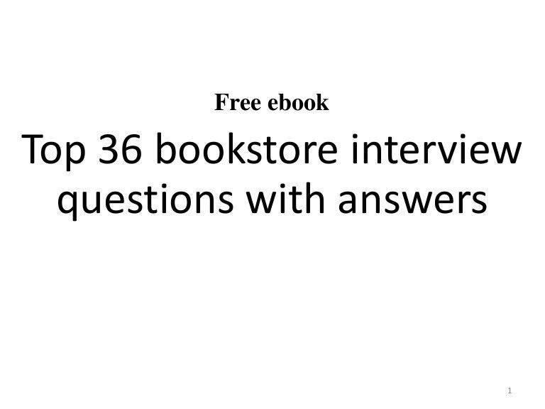 Top 36 bookstore interview questions with answers pdf