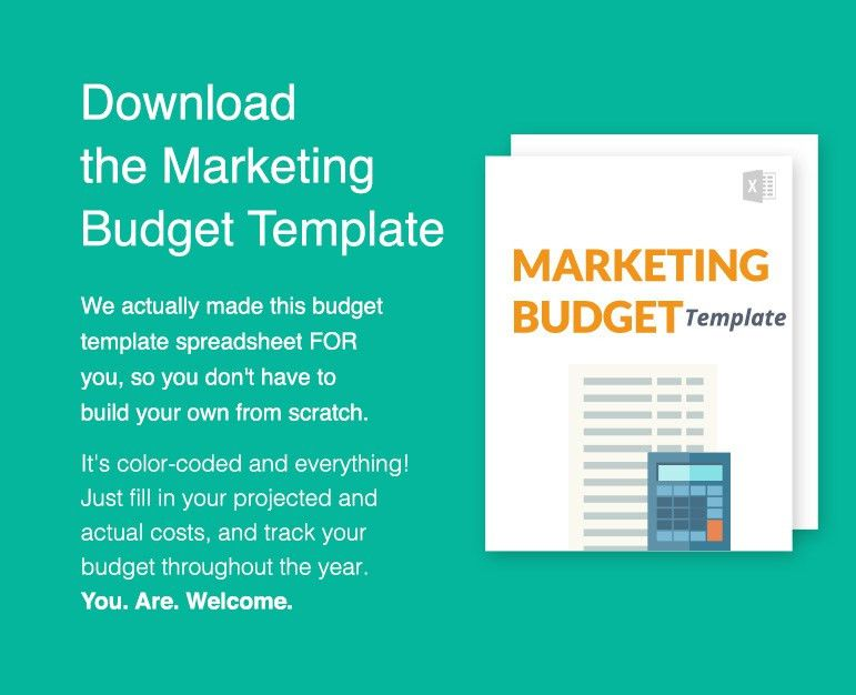 How to Plan Your Marketing Budget [w/ Downloadable Template!]