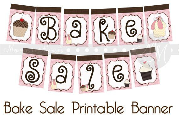 Bake Sale Banner Printable | Fall Festival SO There | Pinterest ...