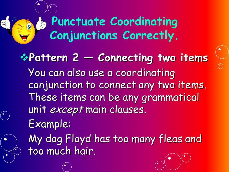 THE COORDINATING CONJUNCTION - ppt video online download