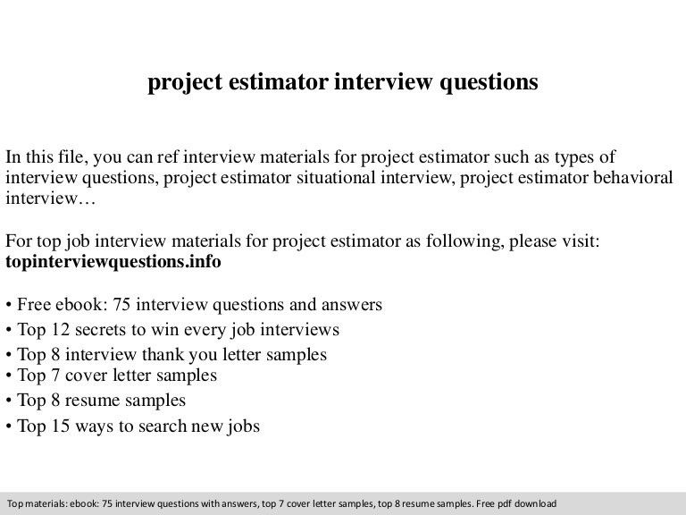 Project estimator interview questions