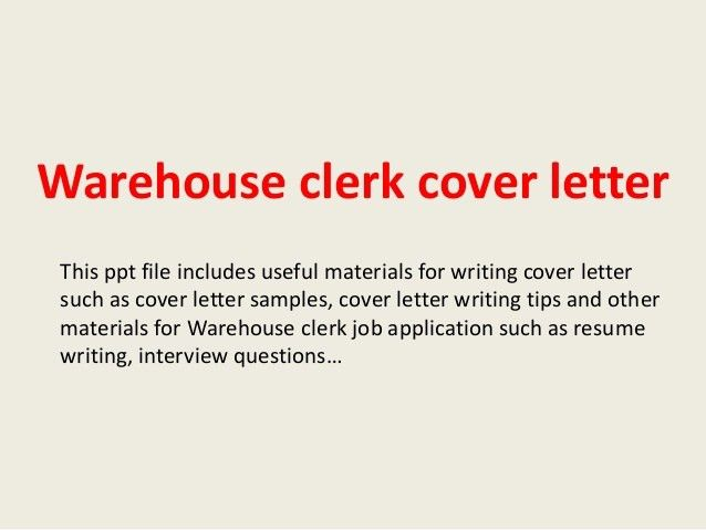 warehouse-clerk-cover-letter-1-638.jpg?cb=1393615400