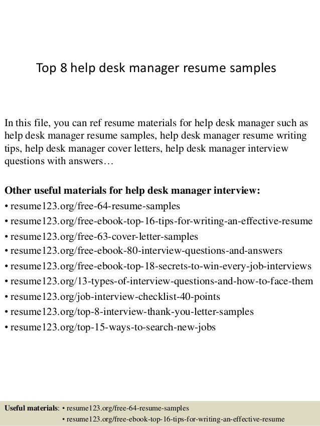Help Desk Resume 18 Top 8 Manager Samples In This File You Can Ref ...