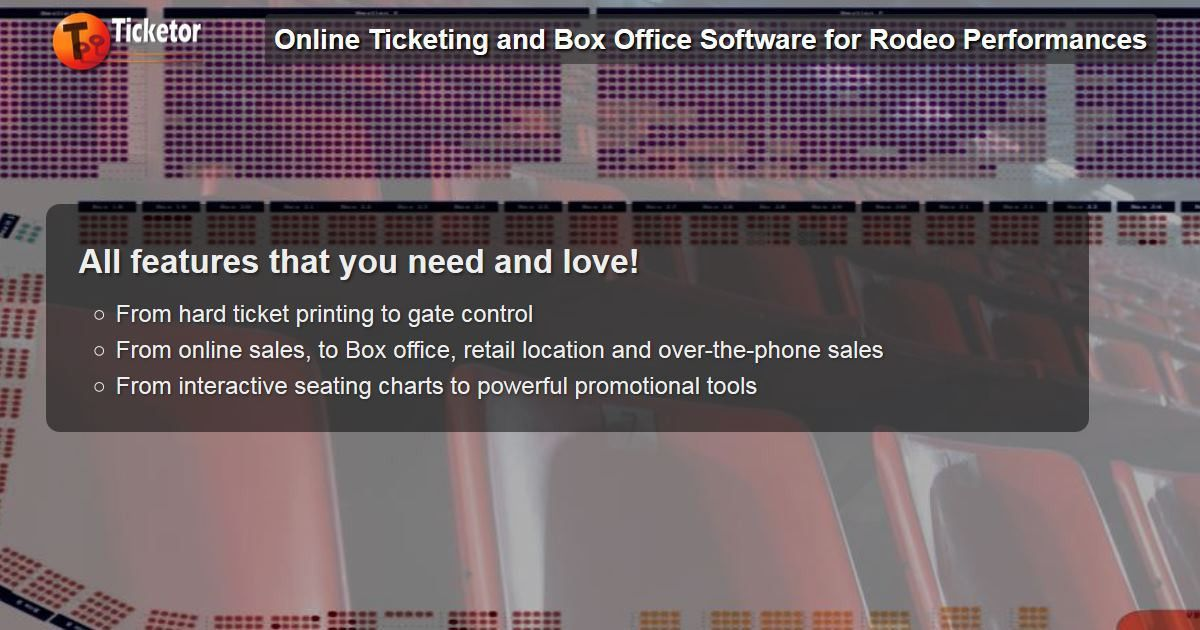 Ticketor: Rodeo Events Ticketing and Box Office Software