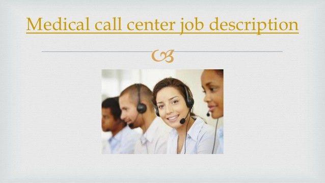 medical-call-center-job-description-2-638.jpg?cb=1387471493