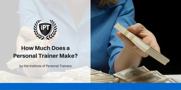 Personal Trainer Salary - instituteofpersonaltrainers.com ...