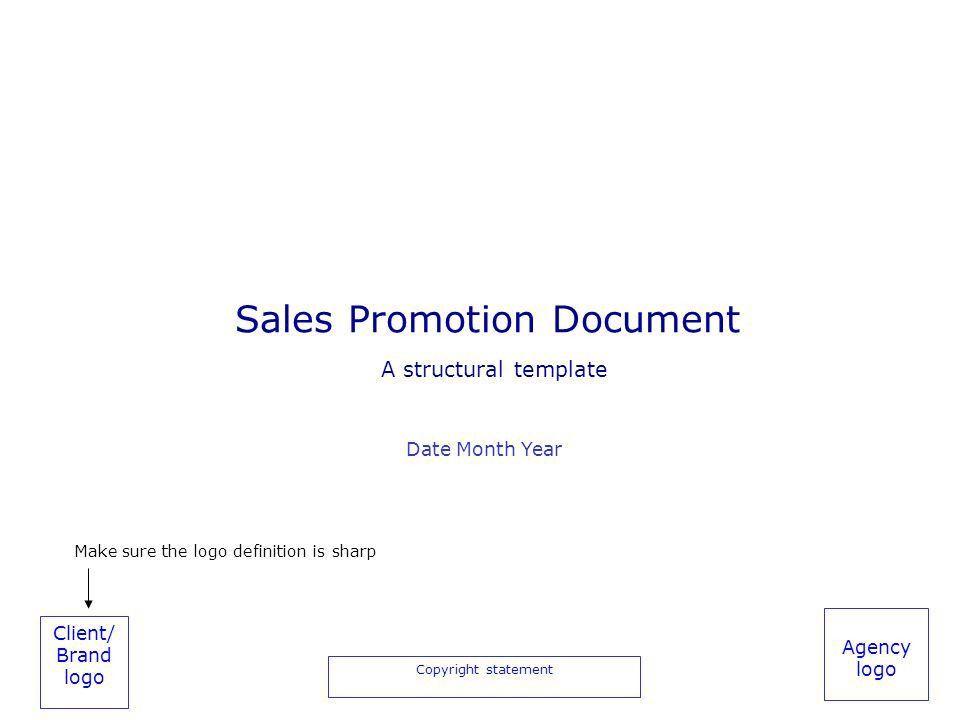 Client/ Brand logo Copyright statement Agency logo Sales Promotion ...