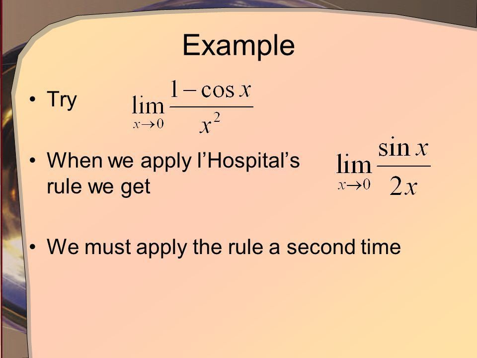 Indeterminate Forms and L'Hopital's Rule - ppt video online download