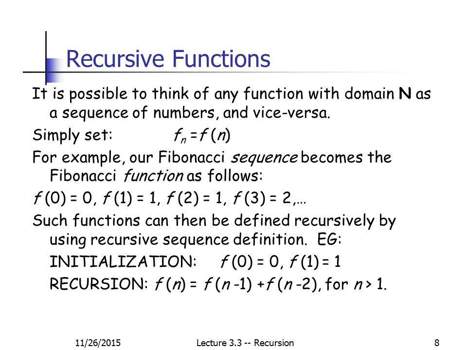 1 Lecture 3.3: Recursion CS 250, Discrete Structures, Fall 2012 ...