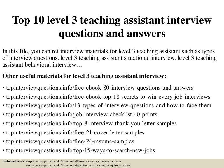 top10level3teachingassistantinterviewquestionsandanswers-150318023853-conversion-gate01-thumbnail-4.jpg?cb=1426664376